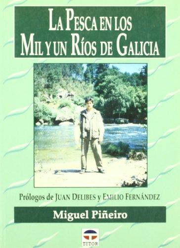 9788479023249: PESCA EN LOS 1001 RIOS DE GALICIA
