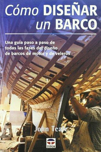 9788479023560: Como Disenar Un Barco (Spanish Edition)