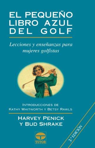 9788479023669: El pequeño libro azul de golf
