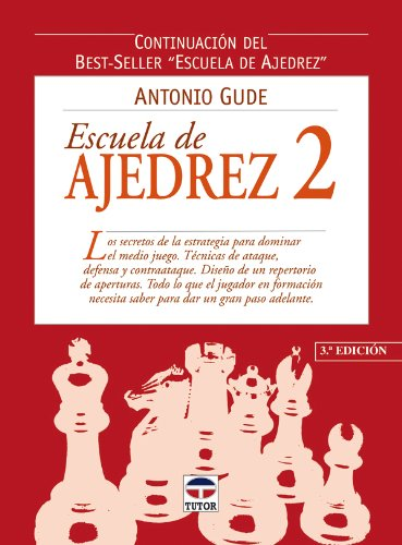9788479024000: Escuela de Ajedrez 2 (Spanish Edition)