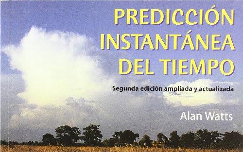 9788479024130: Prediccion instantanea del tiempo