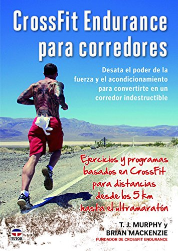 9788479024444: CrossFit Endurance para corredores : desata el poder de la fuerza y el acondicionamiento para convertirte en un corredor indestructible