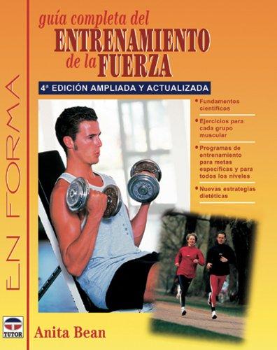 9788479024512: Guia Completa Entrenamiento Fuerza 4a Ed.