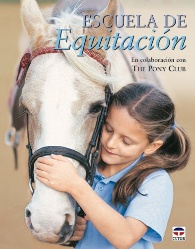 9788479024574: Escuela De Equitacion / Horseback Riding School (Spanish Edition)