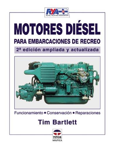 9788479024970: Motores Diesel Para Embarcaciónes de Recreo