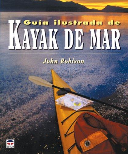 9788479025106: Guia Ilustrada De Kayak De Mar