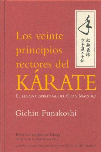 9788479025366: Los Veinte Principios Rectores del Karate (Spanish Edition)