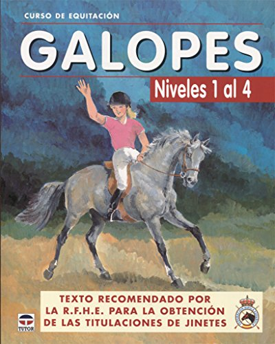 9788479025618: Galopes / Gallops: Niveles 1 al 4 / Levels 1 to 4 (Curso De Equitacion / Equitation Course) (Spanish Edition)