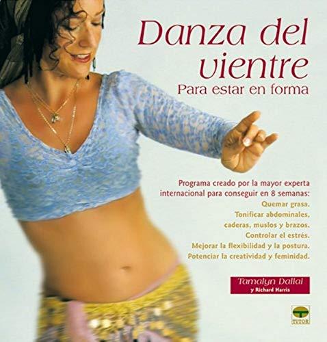 9788479026028: DANZA DEL VIENTRE PARA ESTAR EN FORMA
