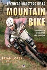 9788479026141: Técnicas maestras de la mountain bike