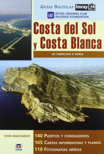 9788479026332: Guias Náuticas Imray. COSTA DEL SOL Y COSTA BLANCA.