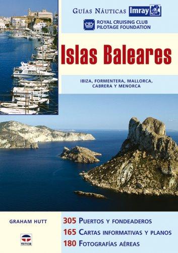 9788479026349: Guías Náuticas Imray. ISLAS BALEARES. (Guias Nauticas Imray)