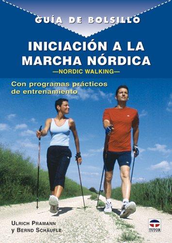 9788479026493: Guía de bolsillo. INICIACIÓN A LA MARCHA NÓRDICA (Guia De Bolsillo)