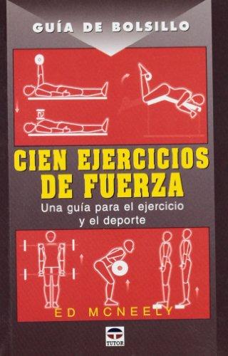 9788479026707: Guía de Bolsillo. Cien Ejercicios de Fuerza