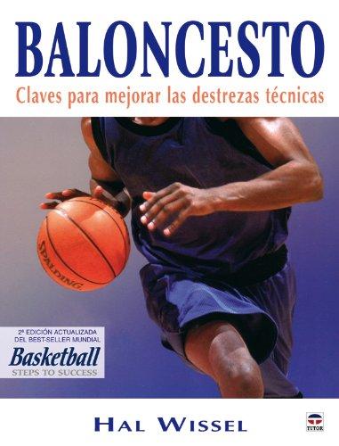 9788479026714: Baloncesto. Claves Para Mejorar las Destrezas Técnicas