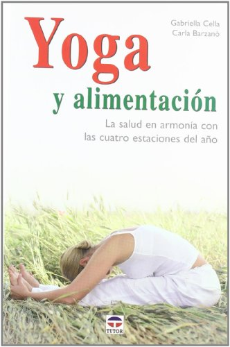 9788479026752: Yoga y alimentacion/ Yoga and Nutrition (Spanish Edition)
