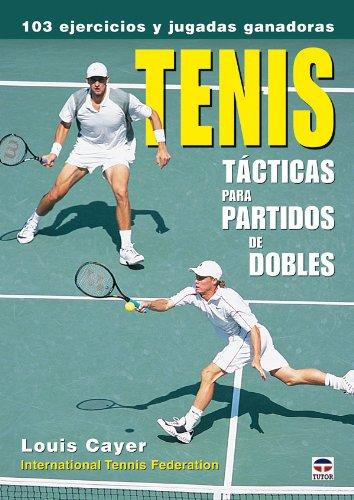 9788479026820: TENIS TÁCTICAS PARA PARTIDOS DE DOBLES (Tenis (tutor))