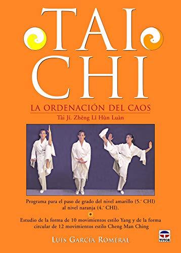 9788479026851: Tai Chi : la ordenación del caos