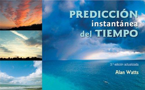 9788479027018: PREDICCION INSTANTANEA DEL TIEMPO