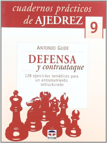 9788479027063: CUDERNOS DE AJEDREZ 09: DEFENSA Y CONTRAATAQUE