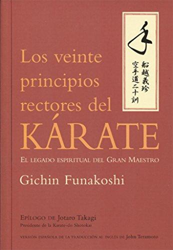 9788479027186: VEINTE PRINCIPIOS RECTORES DEL KARATE, LOS (Spanish Edition)