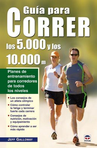 9788479027384: Guía Para Correr los 5.000 y los 10.000