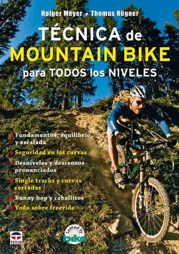 9788479027544: Tecnica de Mountain Bike para todos los niveles/ Mountain Bike Techniques (Spanish Edition)