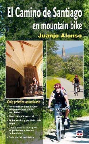 9788479027742: El camino de Santiago en mountain bike / St. James' Way in Mountain Bike (Spanish Edition)