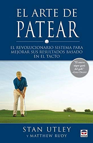 9788479027780: El arte de patear/ The Art of Putting (Spanish Edition)