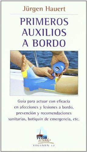 9788479027858: Primeros Auxilios a Bordo