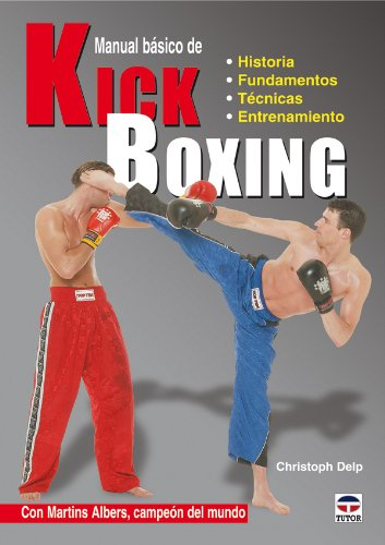 9788479028008: Manual Básico de Kick Boxing