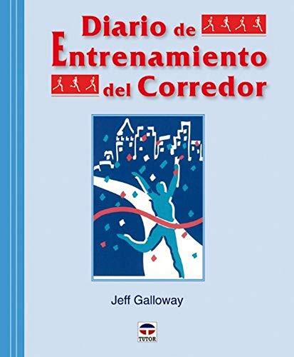 9788479028046: Diario de entrenamiento del corredor / Jeff Galloway's Training Journal (Spanish Edition)