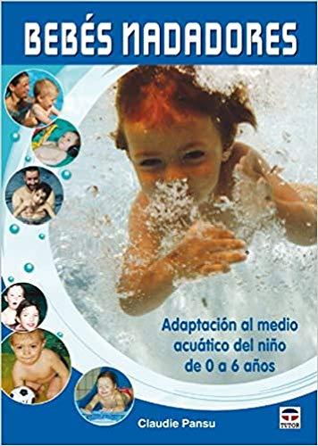 9788479028220: Bebes nadadores / Baby Swimming (Spanish Edition)
