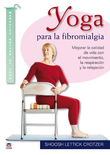 9788479028237: Yoga Para La Fibromialgia
