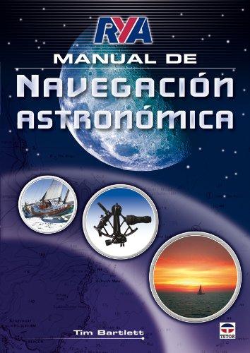Manual de navegacion astronomica / Manual of: Bartlett, Tim