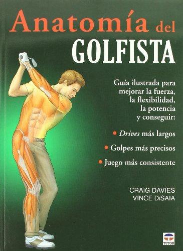 Anatomia del golfista / Golf Anatomy (Spanish Edition): Craig Davies