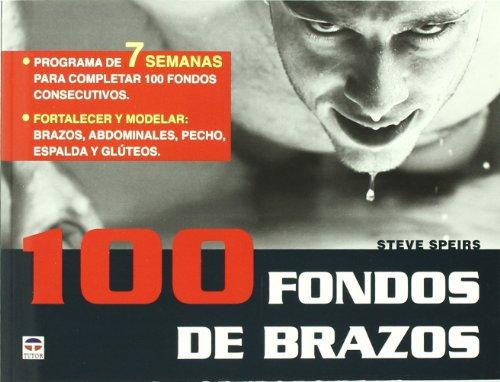 9788479028848: 100 FONDOS DE BRAZOS (Entrenamiento Deportivo)