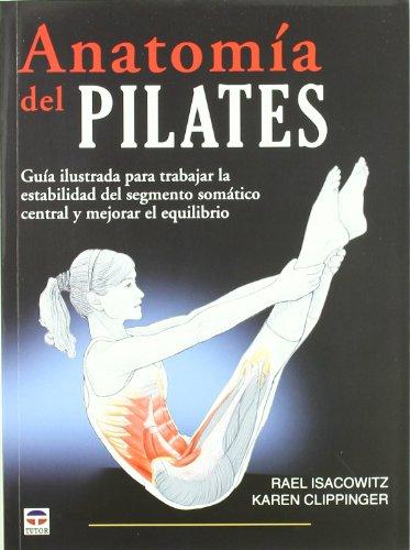9788479028855: Anatomia del Pilates / Pilates Anatomy (En Forma / In Shape) (Spanish Edition)
