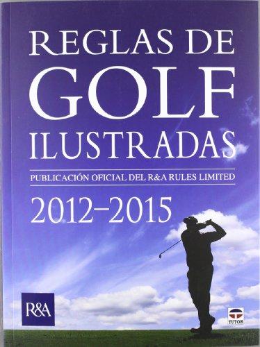 9788479029197: Reglas de golf ilustradas 2012-2015