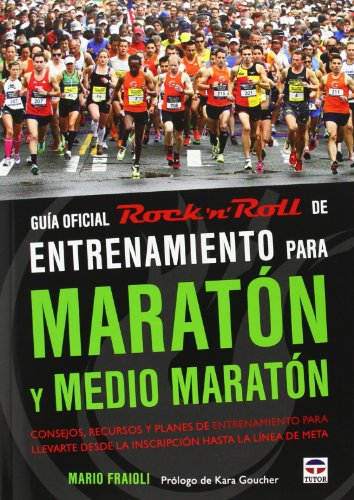 9788479029654: Guía Oficial Rock 'N' Roll De Entrenamiento Para Maratón Y Medio Maratón (Conocer El Deporte)