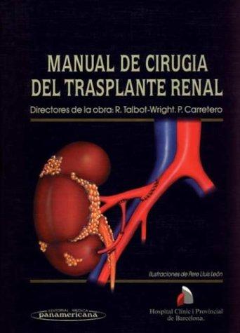 9788479032425: Manual de Cirugia del Trasplante Renal (Spanish Edition)