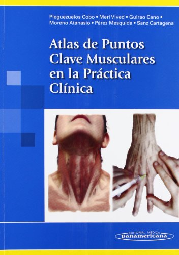 9788479032944: Atlas de puntos clave musculares en la practica clinica / Atlas of Muscle Key Points in Clinical Practice (Spanish Edition)