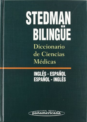 9788479033354: Stedman Bilingue/ Stedman Bilingual: Diccionario de ciencias medicas, Ingles- Espanol/ Medical Science Dictionary, English-Spanish (Spanish Edition)