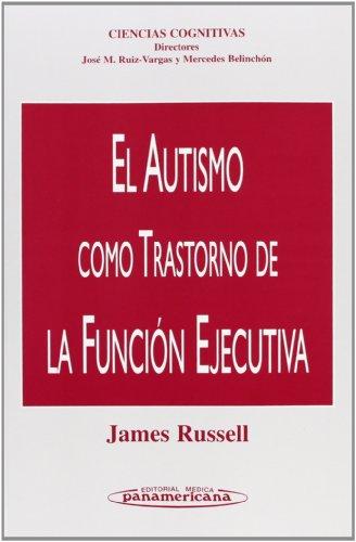 9788479034948: El Autismo como Trastorno de la Función Ejecutiva