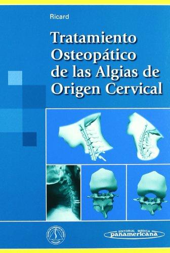 9788479035068: Tratamiento Osteopatico De Las Algias De Origen Cervical (Spanish Edition)