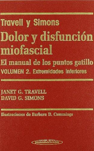 9788479035778: Dolor y Disfunción Miofascial. El manual de los puntos gatillo. 2 Volúmenes. (Spanish Edition)