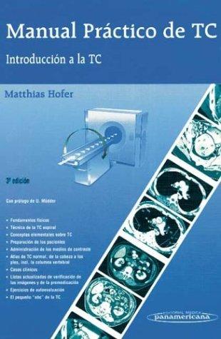 9788479035952: Manual practico de tc : introduccion a la tc