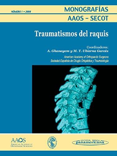 9788479037444: Monografías AAOS-SECOT: Traumatismos del raquis