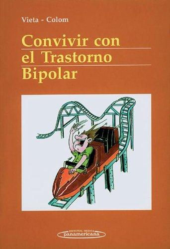 9788479038403: Convivir con el Trastorno Bipolar