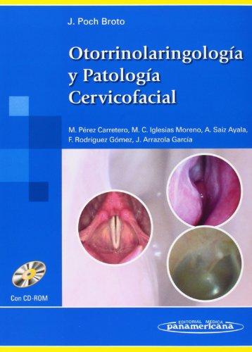 OTORRINOLARINGOLOGIA PATOLOGIA CERVICOF: POCH BROTO J.
